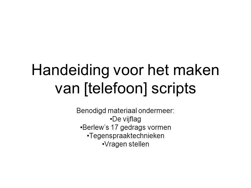 Handeiding voor het maken van [telefoon] scripts